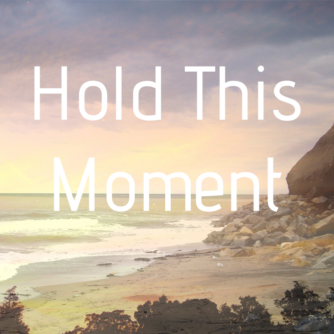 hold-this-moment